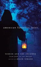 American Fantastic<br>Tales, Terror<br>and the Uncanny<br>Volume 1