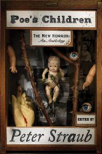 Poe&#8217;s Children:<br>The New Horror—<br>An Anthology