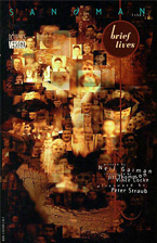 The Sandman<br>Volume Seven:<br>Brief Lives<br>by Neil Gaiman